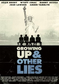 Growing Up (and Other Lies)